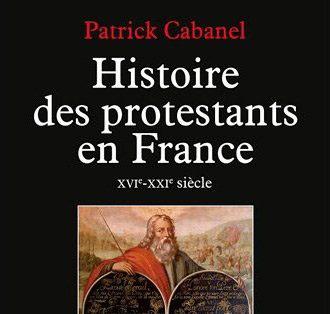 Livre: Histoire des protestants en France, XVIe-XXIe siècle