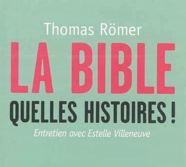 La Bible ! Quelles histoires !