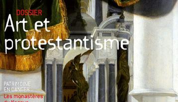 """Revue """"Arts sacrés"""": un dossier """"Art et protestantisme"""""""